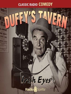 cover image of Duffy's Tavern: Irish Eyes