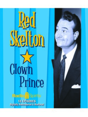 cover image of Red Skelton: Clown Prince