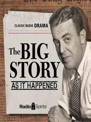 cover image of The Big Story: As It Happened