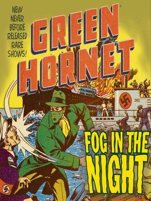cover image of Green Hornet: Fog in the Night