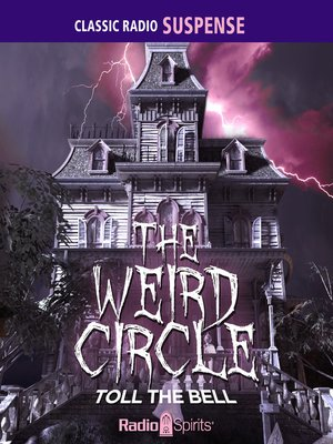 cover image of The Weird Circle: Toll the Bell