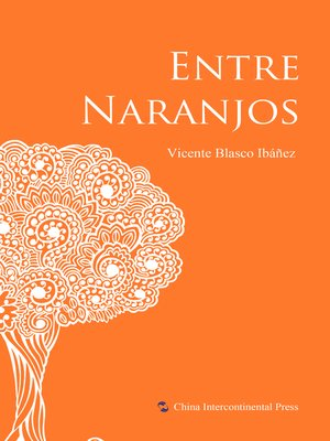 cover image of Entre Naranjos(橘子树间)