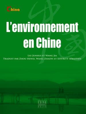 cover image of L'environnement en Chine (中国环境)