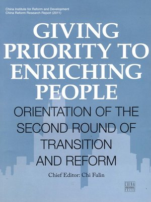 cover image of Giving Priority to Enriching People (民富优先:二次转型与改革走向)