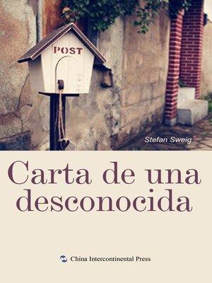 cover image of Carta de una desconocida (一个陌生女人的来信)