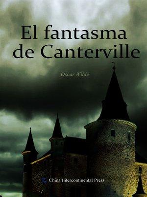 cover image of El fantasma de Canterville(坎特维尔的幽灵)