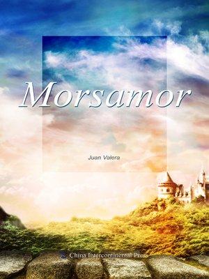 cover image of Morsamor(因为爱)