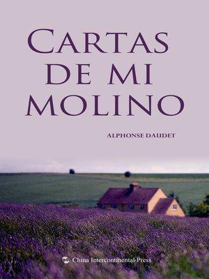 cover image of Cartas de mi molino(我作坊的来信)