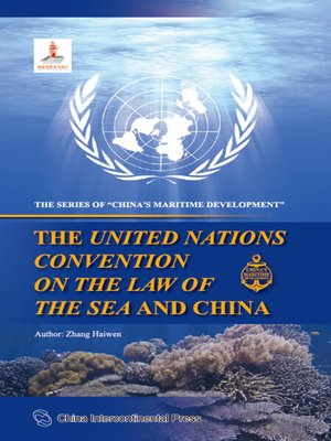 cover image of The United Nations Convention on the Law of the Sea and China (《联合国海洋法公约》与中国)