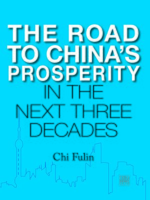 cover image of The Road to China's Prosperity in the Next Three Decades (第二次改革:中国未来的强国之路)