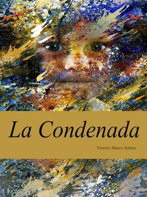 cover image of La Condenada(淘气鬼)