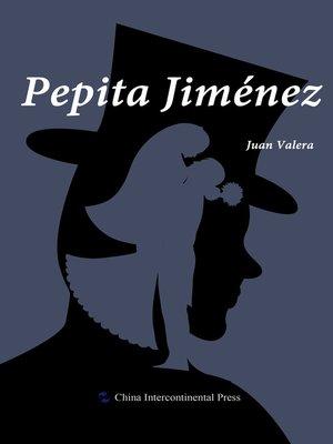 cover image of Pepita Jiménez(佩皮塔·希门尼斯)