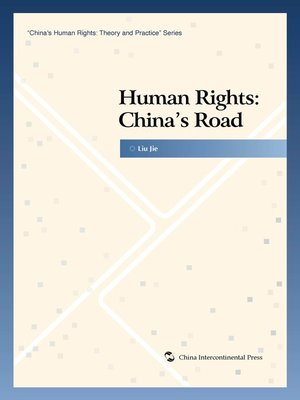 cover image of Human Rights: China's Road (人权:中国道路 )