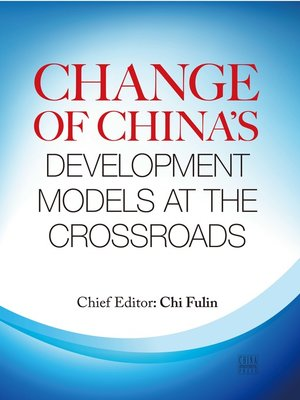 cover image of Change of China's Development Models at the Crossroads (第二次转型:中国发展方式的转变)