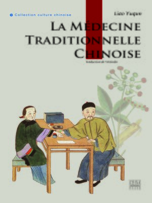 cover image of La Médecine traditionnelle chinoi (中国传统医药)