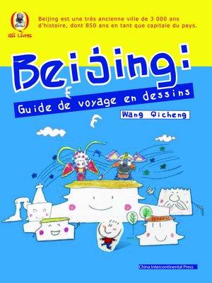 cover image of Voyage à Pékin en bande dessinée (漫画旅行北京)