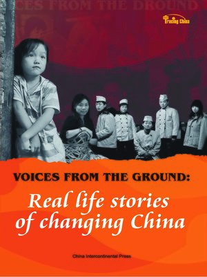 cover image of Voices from the Ground — Real life stories of changing China (民生故事)