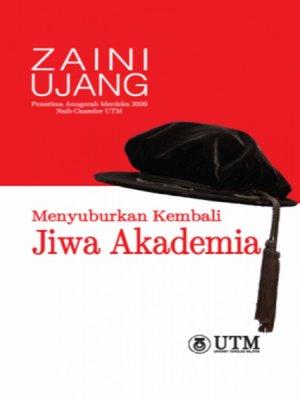 cover image of Menyuburkan Kembali Jiwa Akademia