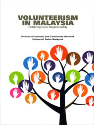 cover image of Volunteerism In Malaysia Fostering Civic Responsibility