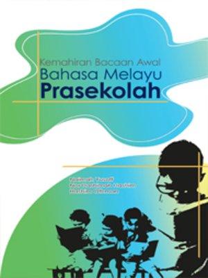 cover image of Kemahiran Bacaan Awal Bahasa Melayu Prasekolah