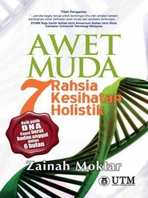 cover image of Awet Muda - 7 Rahsia Kesihatan Holistik