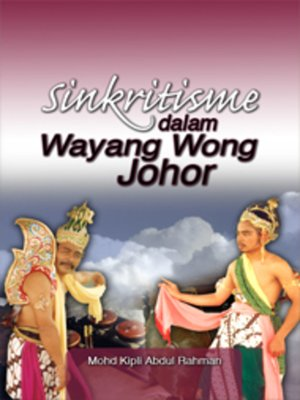 cover image of Sinkritisme dalam Wayang Wong Johor