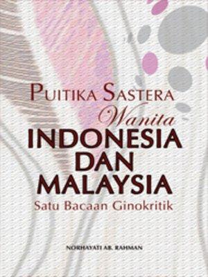 cover image of Puitika Sastera Wanita Indonesia dan Malaysia