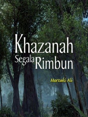 cover image of Khazanah Segala Rimbun