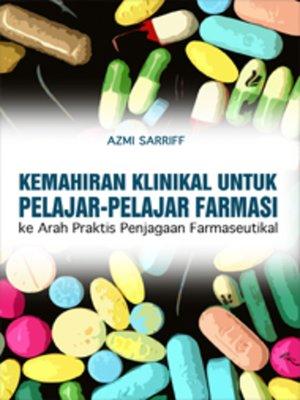 cover image of Kemahiran Klinikal untuk Pelajar-pelajar Farmasi