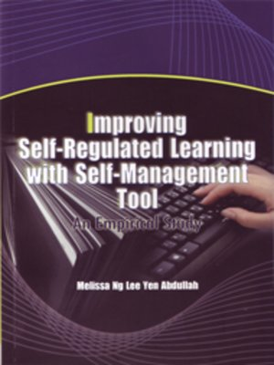 cover image of Improving Self-Regulated Learning with Self-Management Tool