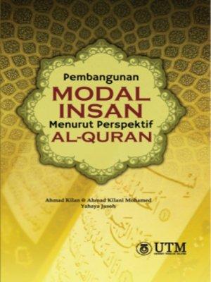 cover image of Pembangunan Modal Insan Menurut Perspektif Al–Quran