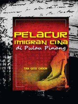 cover image of Pelacur Imigran Cina di Pulau Pinang