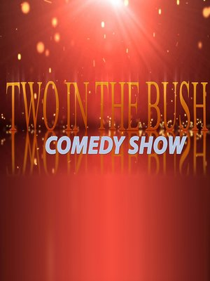 cover image of Two In The Bush, Season 1, Episode 1
