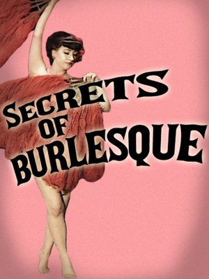 cover image of Secrets Of Burlesque