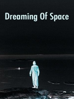 cover image of Dreaming of Space