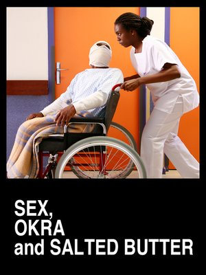 cover image of Sex, Okra and Salted Butter