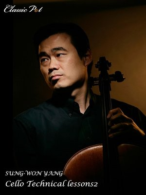 cover image of Sung-won Yang Cello Repertoire Lessons, Episode 2