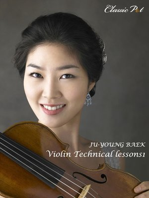 cover image of Ju-young Baek Classic Music Narration and Playing, Episode 1