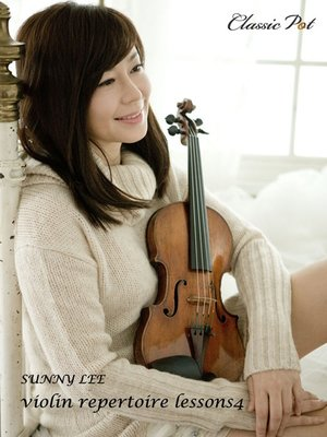 cover image of Sunny Lee Violin Repertoire Lessons, Episode 4