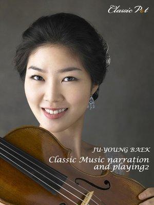 cover image of Ju-young Baek Violin Repertoire Lessons, Episode 2