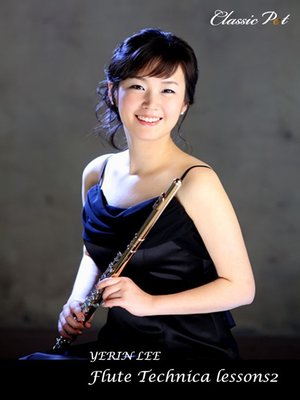 cover image of Yerin Lee Flute Technica Lessons, Episode 2