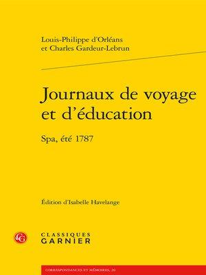 cover image of Journaux de voyage et d'éducation--Spa, été 1787