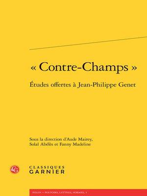 cover image of « Contre-champs »--Études offertes à Jean-Philippe Genet