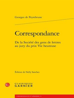 cover image of Correspondance--De la Société des gens de lettres au jury du prix Vie heureuse