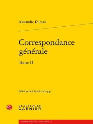 cover image of Correspondance générale. Tome II
