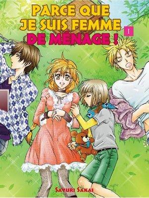 cover image of PARCE QUE JE SUIS FEMME DE MÉNAGE !