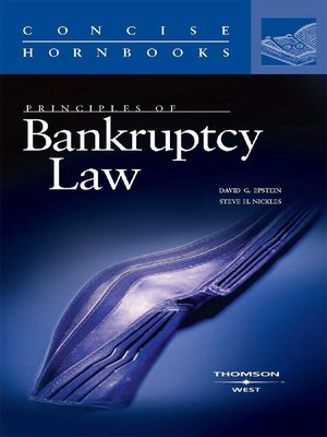 cover image of Epstein and Nickles' Principles of Bankruptcy Law (Concise Hornbook Series)