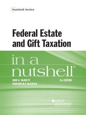 cover image of Federal Estate and Gift Taxation in a Nutshell