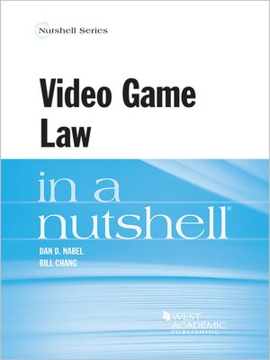 cover image of Video Game Law in a Nutshell