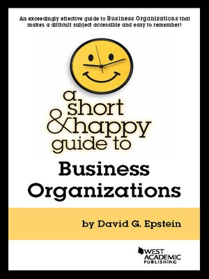 cover image of A Short and Happy Guide to Business Organizations